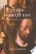 Jesus No Dijo Eso