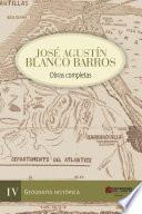 Jose Agustin Blanco, Obras completas. Tomo 4