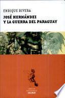 José Hernández y la guerra del Paraguay