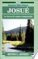 Josué: la tierra de reposo, conquistada