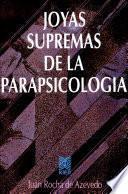 Joyas Supremas de la Parapsicología