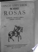 Juan Manuel de Rosas en la historia argentina: Cinco estudios sobre Rosas: Quesada, Arana, Varela, Lamas, Lascano