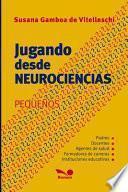 Jugando desde neurociencias