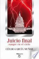 Juicio Final. Sangre en el cielo