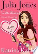 Julia Jones, Los Años Adolescentes – Libro 2: Montaña Rusa de Amor