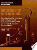 Jurisprudencia constitucional: Sentencias de Corte Plena, 1938-1982