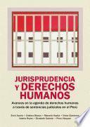 Jurisprudencia y derechos humanos Jurisprudencia y derechos humanos