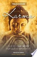 Karma : qué es, qué no es, por qué es importante
