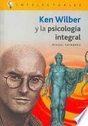 Ken Wilber y la psicología integral