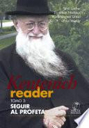 Kentenich Reader Tomo 3: Seguir al profeta