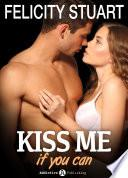 Kiss me (if you can) - Volumen 3