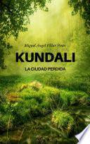 Kundali: La ciudad perdida (Infantil [a partir de 8 años])