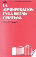 La Administración de la Iglesia Cristiana