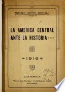 La América Central ante la historia: Tiempos precolombinos