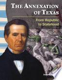 La anexión de Texas (The Annexation of Texas) 6-Pack
