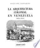La arquitectura colonial en Venezuela