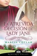 La atrevida decisión de Lady Jane (Minstrel Valley 14)