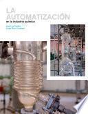 La automatización en la ingeniería química
