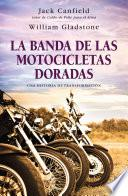 La banda de las motocicletas doradas