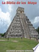 La Biblia de los Mayas