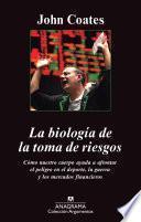 La biología de la toma de riesgos