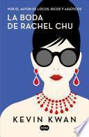 La Boda de Rachel Chu / China Rich Girlfriend