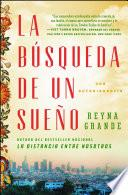La búsqueda de un sueño (A Dream Called Home Spanish edition)