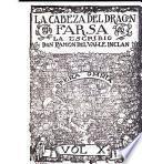 La cabeza del dragon, farsa, la escribio Don Ramon del Valle Inclan...