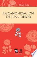 La canonización de Juan Diego