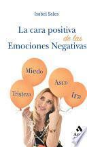 La cara positiva de las emociones negativas