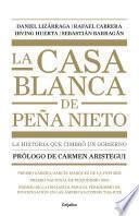 La casa blanca de Peña Nieto