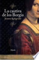 La cautiva de los Borgia
