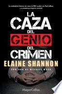 La caza del genio del crimen