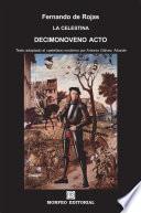 La Celestina. Decimonoveno acto (texto adaptado al castellano moderno por Antonio Gálvez Alcaide)