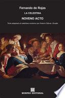 La Celestina. Noveno acto (texto adaptado al castellano moderno por Antonio Gálvez Alcaide)