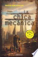 La chica mecanica / The Windup Girl