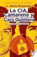 La CIA, Camarena y Caro Quintero