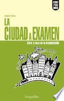 La ciudad a examen / The City Review