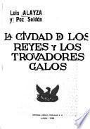 La Ciudad de los Reyes y los trovadores galos