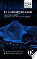 La ciudad digital(izada)
