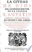La civdad de Dios en veynte y dos libros ... traduzidos de latin en romance por Antonio de Roys y Rocas