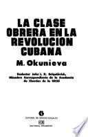 La clase obrera en la Revolución Cubana