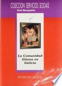 La Comunidad gitana en Galicia