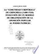 La Comunidad y República de Chinchilla (1488-1520)