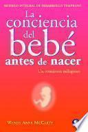 La conciencia del bebé antes de nacer