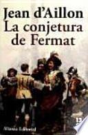 La conjetura de Fermat / Fermat's Conjecture