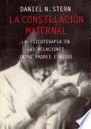 La constelacion maternal / The Constellation Maternal