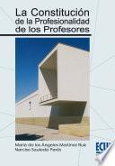 La constitución de la profesionalidad de los profesores