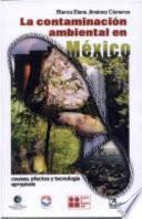 La Contaminación Ambiental en México