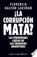 La corrupción mata